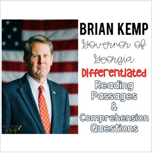 Governor Brian Kemp of Georgia Differentiated Reading Passages & Questions