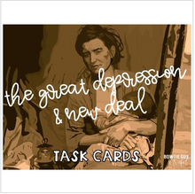 Load image into Gallery viewer, Great Depression and New Deal Task Cards