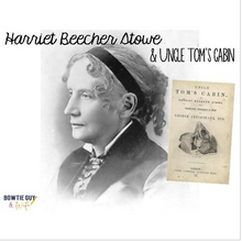Load image into Gallery viewer, Harriet Beecher Stowe Differentiated Reading Passages