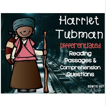 Harriet Tubman Differentiated Reading Passages & Questions