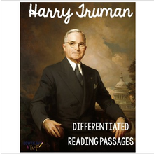 Load image into Gallery viewer, Harry Truman Differentiated Reading Passages