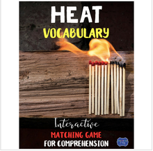 Load image into Gallery viewer, Heat Vocabulary Interactive Match Game for Comprehension