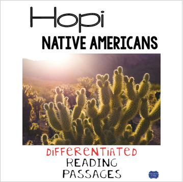 Hopi Native Americans Differentiated Reading Passages & Questions