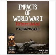 Load image into Gallery viewer, Impact of World War I Differentiated Reading Passages