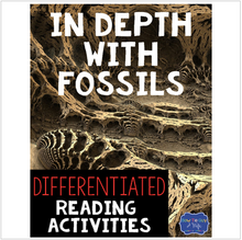 Load image into Gallery viewer, In Depth With Fossils Differentiated Reading Passages & Questions