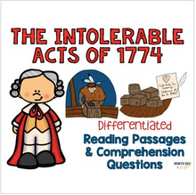 Load image into Gallery viewer, Intolerable Acts of 1774 Differentiated Reading Passages & Questions
