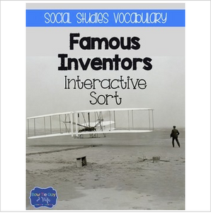 Inventors and Inventions {Interactive Vocabulary Sort}