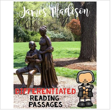 Load image into Gallery viewer, James Madison Differentiated Reading Passages & Questions