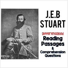Load image into Gallery viewer, JEB Stuart Differentiated Reading Passages for the Civil War