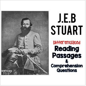 JEB Stuart Differentiated Reading Passages for the Civil War