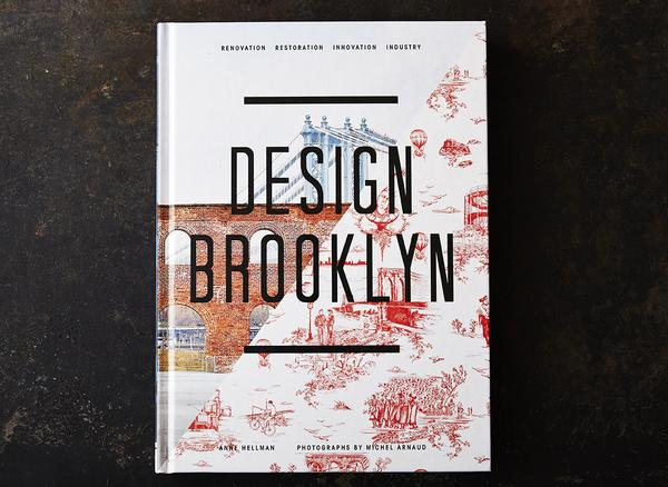 Design Brooklyn - Renovation, Restoration, Innovation, Industry