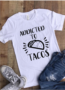 Addicted to Tacos T-Shirt - White