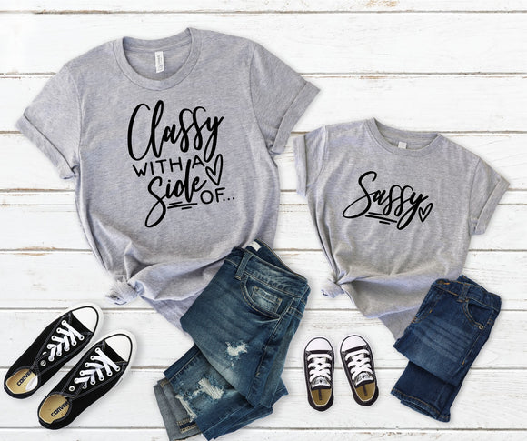 Classy with a side of...Sassy - Mommy and Me Set