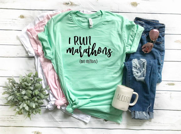 I Run Marathons (on Netflix) T-shirt - Mint
