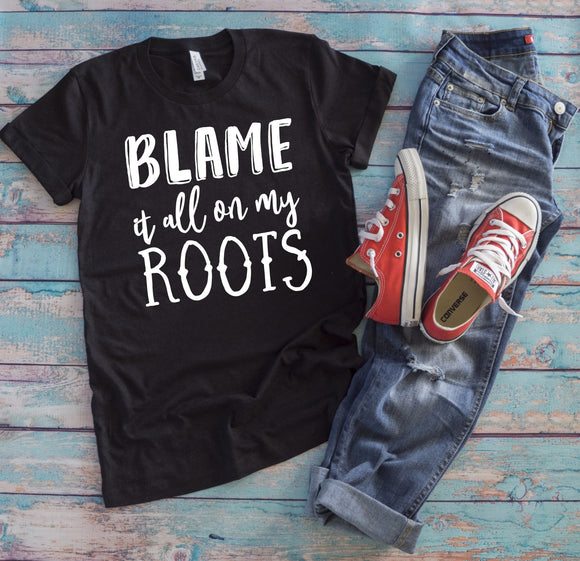 Blame it All on my Roots T-Shirt - Charcoal Black