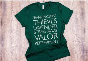 Essential Oils - Frankincense, Thieves, Lavender, Stress Away, Valor, Peppermint T-Shirt - Emerald
