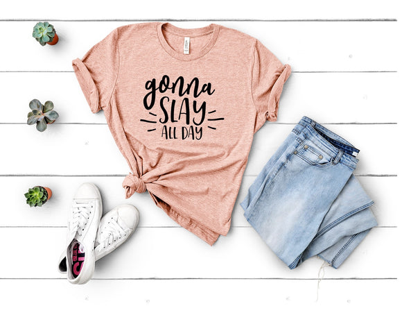 Gonna Slay All Day T-Shirt -Peach