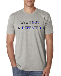 We will not be defeated Thin Blue Line T-Shirt - Men's