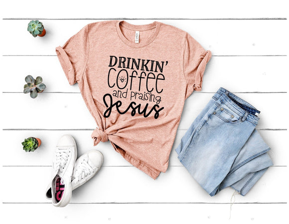 Drinking Coffee and Praising Jesus T-Shirt - Peach