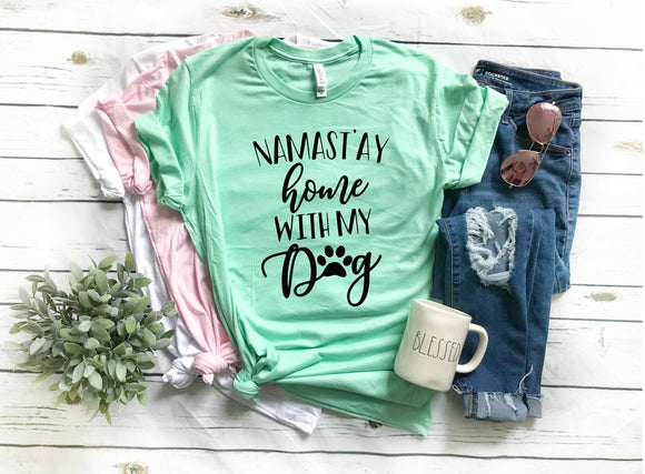 Namast'ay at Home With my Dog T-Shirt