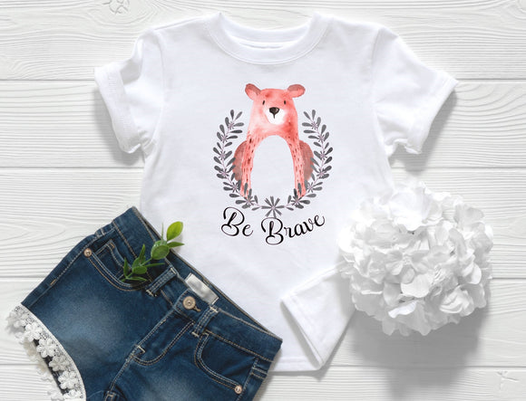 Be Brave Bear Toddler Shirt