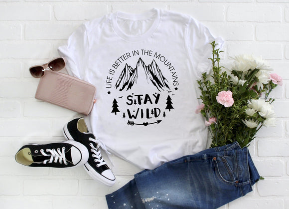 Life is Better in the Mountains Shirt