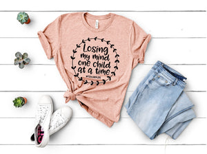 Losing my mind one child at a time T-Shirt - Teacher Shirt - Peach