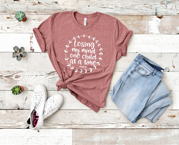 Losing my mind one child at a time T-Shirt - Mauve
