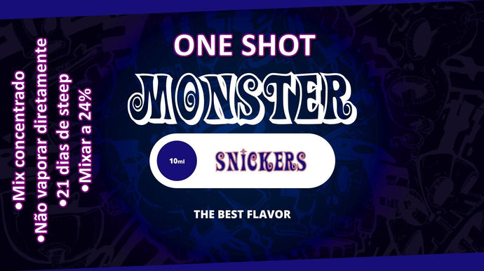 Monster OneShot Snickers 10ml - Flave Brasil