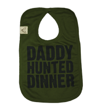 Load image into Gallery viewer, Boys Daddy Hunted Dinner? bib