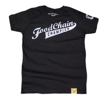 Load image into Gallery viewer, Food Chain Champion? T-Shirt