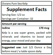 Load image into Gallery viewer, supplement facts Ocean Pure Sea Kelp