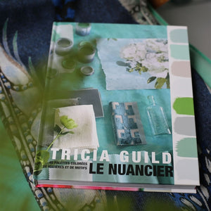 "Tricia Guild ""Le Nuancier"" copie signée"