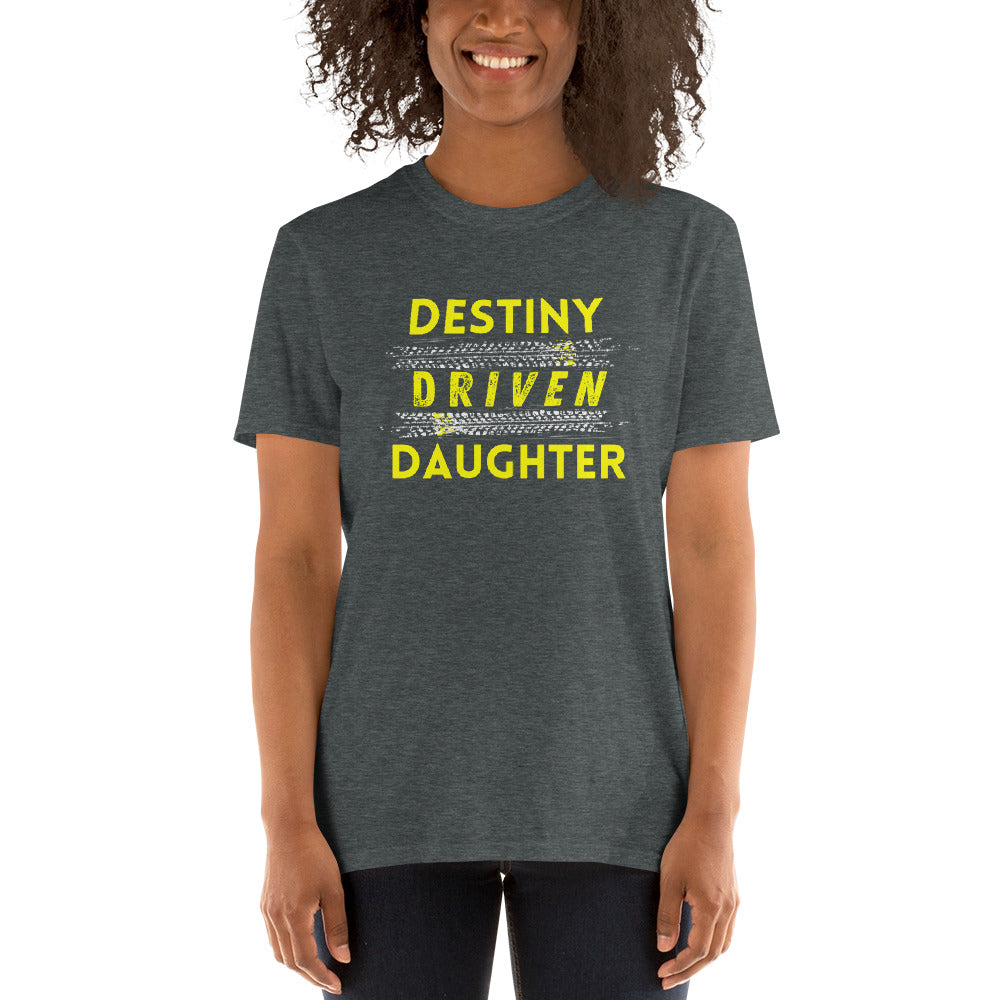 Destiny Driven Daughter Tee