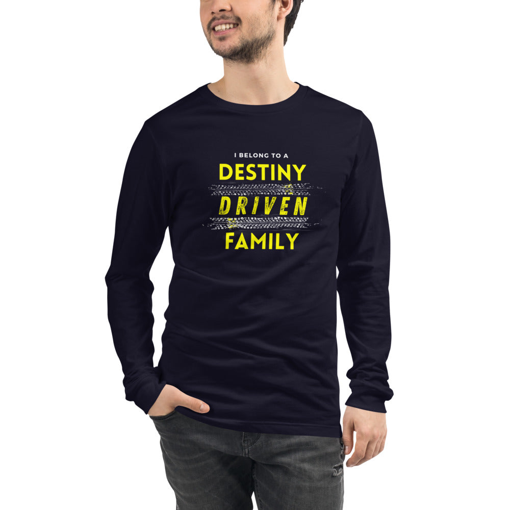 """Destiny Driven Family"" Long Sleeve Tee"