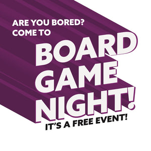 Board Game Night At UHH! (FREE EVENT)