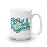 Slow Your Roll Mug