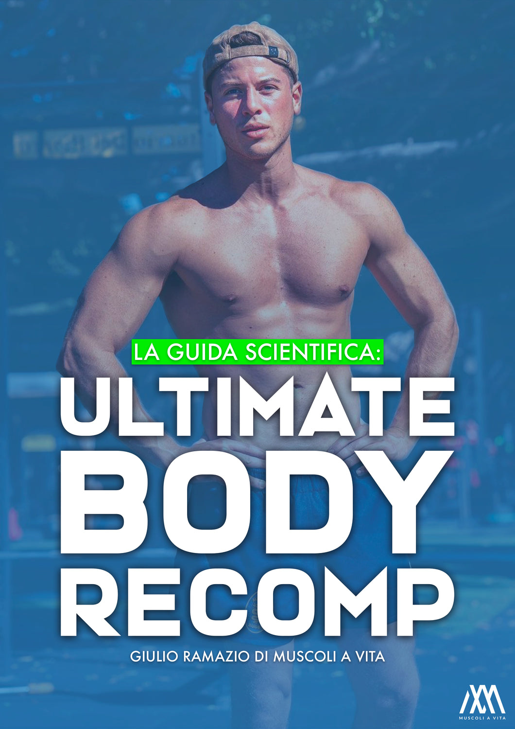 LA GUIDA SCIENTIFICA: ULTIMATE BODY RECOMP