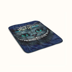 Cheshire Cats Alice in Wonderland We are All Mad Here Fleece Blanket
