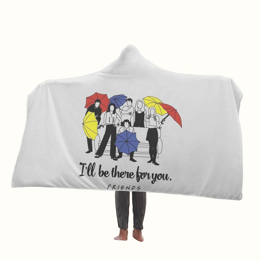 Friends TV Show I Will be There for You Hooded Blanket
