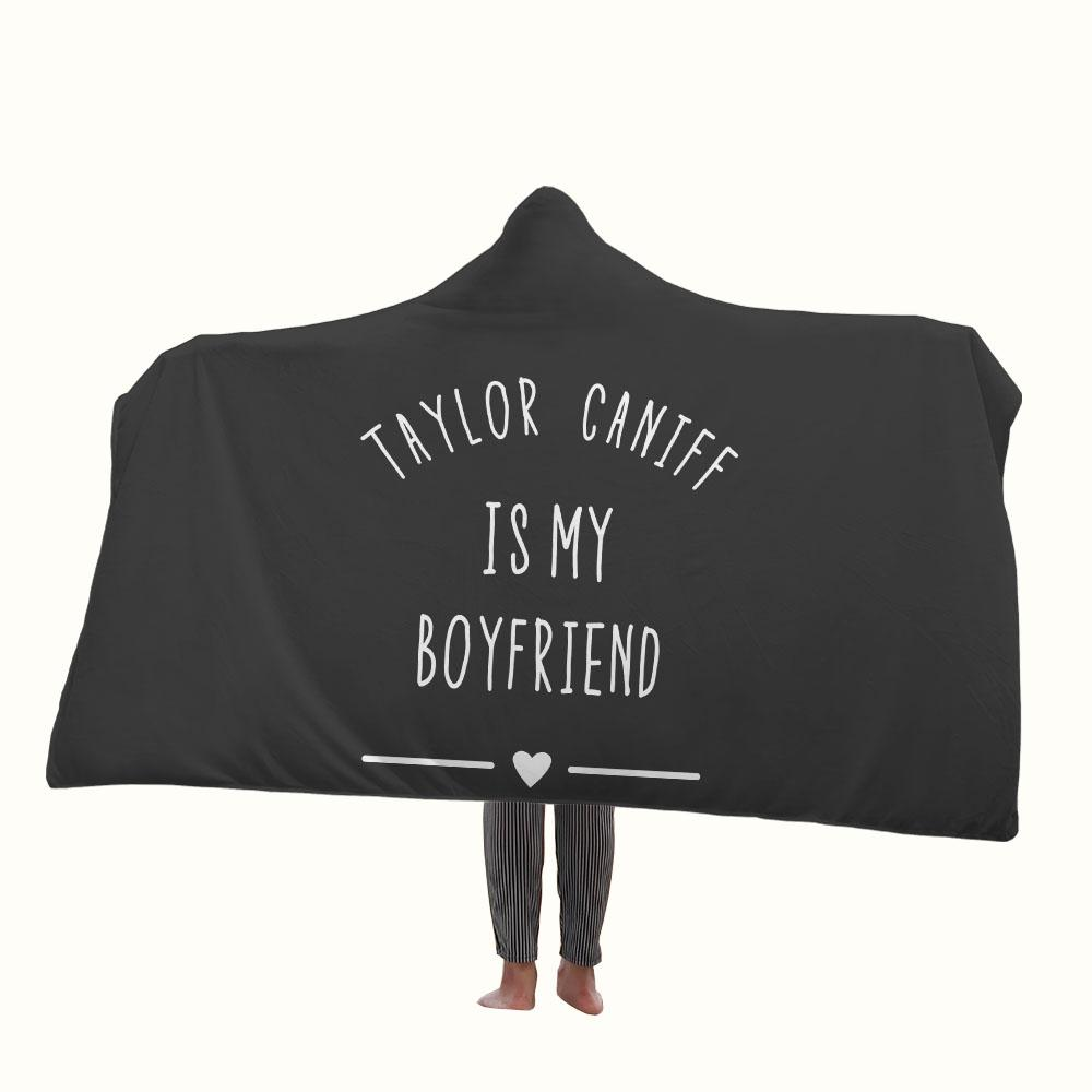 Taylor Caniff is My Boyfriend Hooded Blanket