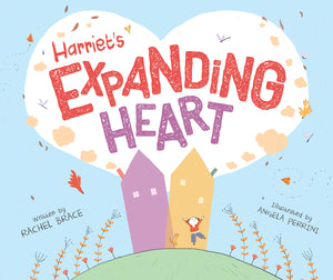 Harriet's Expanding Heart