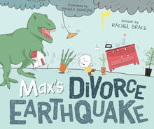 Load image into Gallery viewer, Max's Divorce Earthquake book cover
