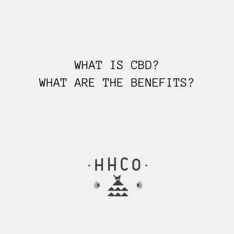 WHAT IS CBD AND WHAT ARE THE BENEFITS? LEARN ALL ABOUT CBD
