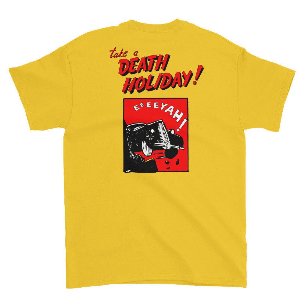 DEATH HOLIDAY! T-Shirt