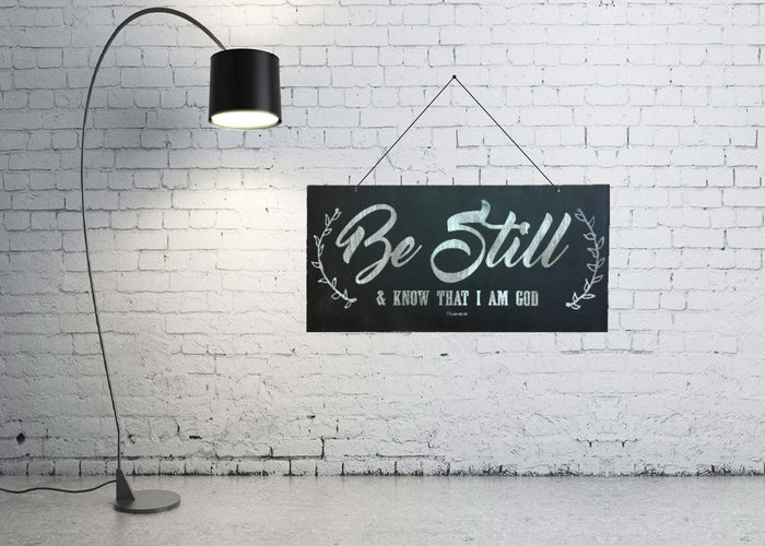 "Be Still and Know I am God Rustic Sign 11.75"" x 24"""