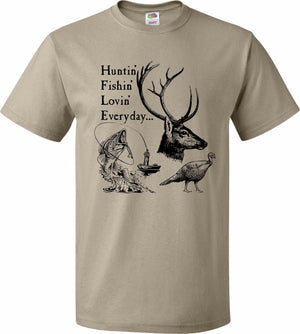 Huntin, Fishin', Lovin' Every Day Shirt - Unisex, Mens T-Shirt - Birthday Gift, Father's Day Gift