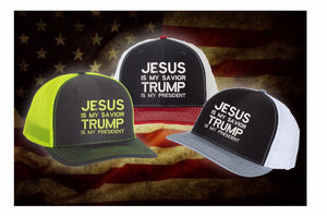 Jesus Is My Savior Trump Is My President Richardson Embroidered Cap