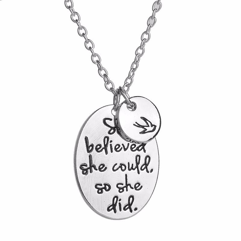 """She believed she could so she did"" - Inspirational Necklace"