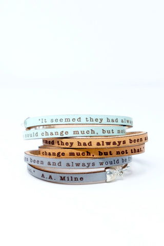 It seemed they had always been friends... A.A. Milne quote leather double wrap bracelet